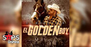 LETRA El Golden Boy El Komander