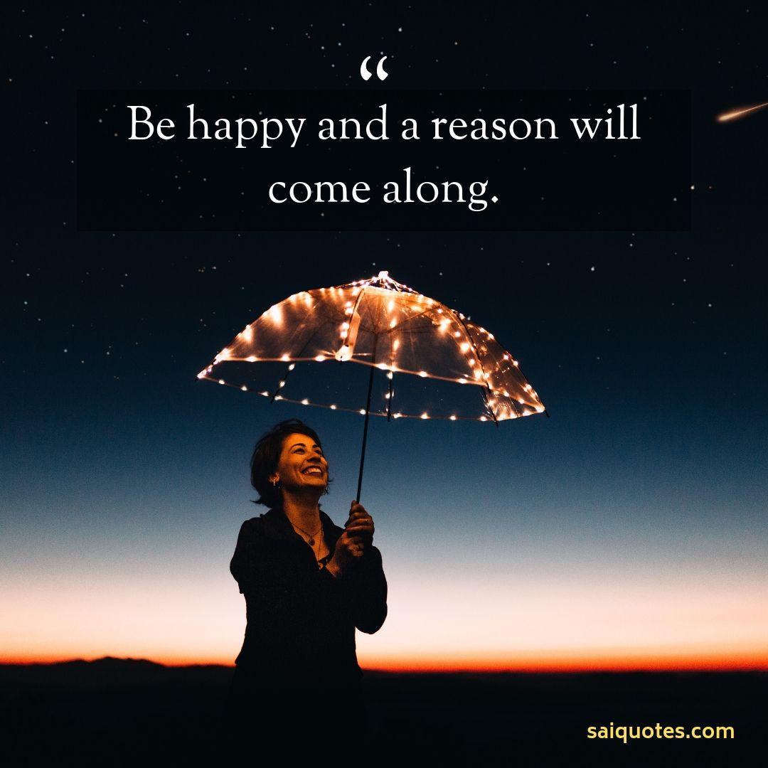 Sai Quotes: Happy Quotes