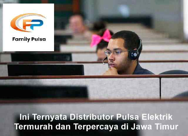 Ini Ternyata Distributor Pulsa Elektrik Termurah dan Terpercaya di Jawa Timur