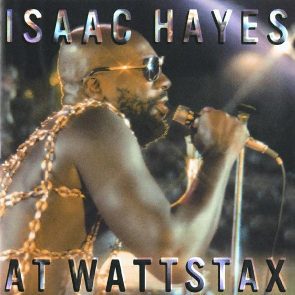 Isaac Hayes - At Wattstax [2003]