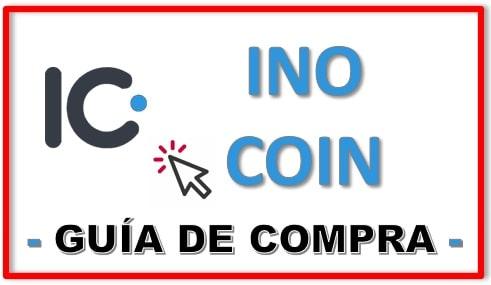 Cómo y Dónde Comprar Criptomoneda INO COIN (INO) Tutorial Actualizado