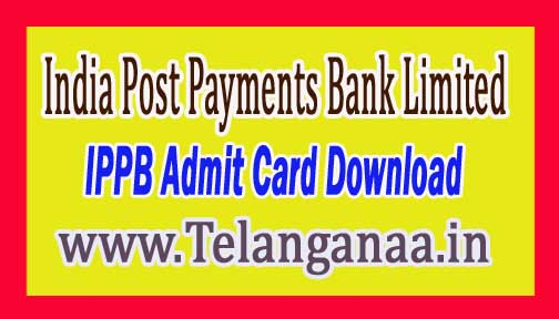 IPPB Admit Card Download 2016 India Post Payments Bank Limited