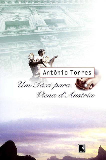Um táxi para Viena d ́Áustria: Edição 8 - Antônio Torres