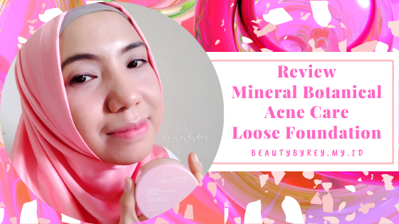 Review Mineral Botanical Acne Care Loose Foundation