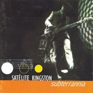 SATÉLITE KINGSTON - Subterrannia (2000)