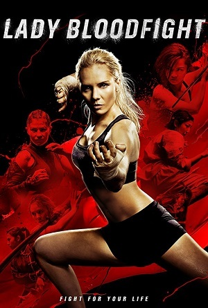 Guerreira de Sangue – Lady Bloodfight (2018) WEB-DL 720p Legendado