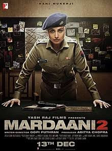 Mardaani 2 full movie in 720p download