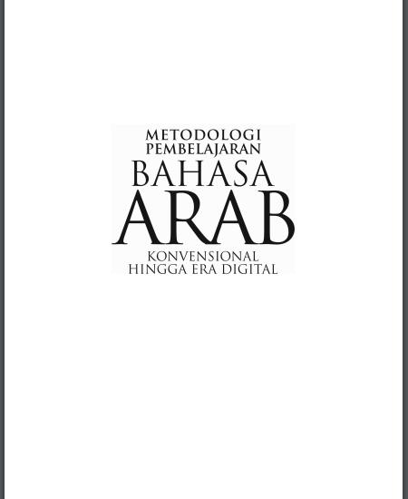 Buku Metodologi Pembelajaran Bahasa Arab Konvensional Hingga Era Digital (Download PDF Gratis !!!!)