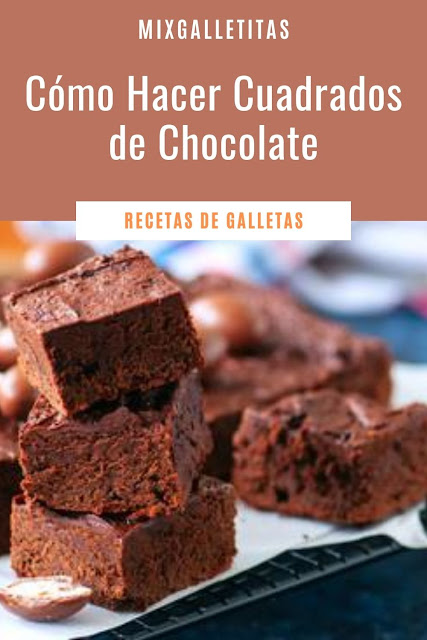 CÓMO HACER CUADRADOS DE ¡CHOCOLATE !