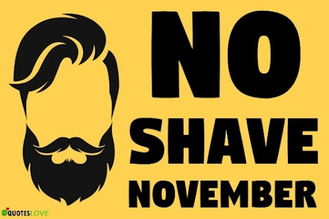 37+ [Best] No Shave November 2020: Quotes, Sayings, Wishes, Greetings, Messages, Images, Poster, Photos, Pictures, Wallpaper