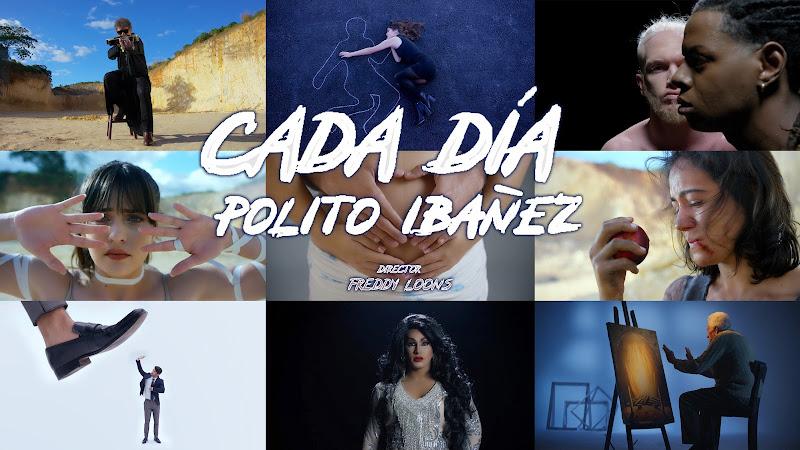 Polito Ibañez - ¨Cada día¨ - Videoclip - Director: Freddy Loons. Portal Del Vídeo Clip Cubano