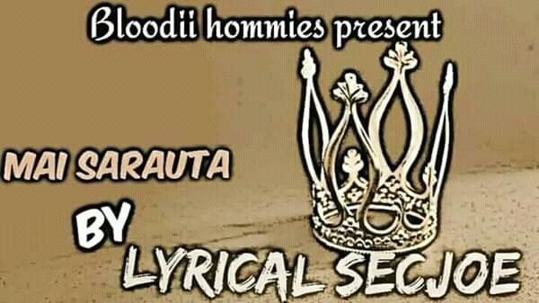 [Music]Lyrical secjoe_Mai Sarauta
