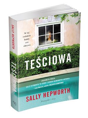 """""""Teściowa"""" Sally Hepworth - zapowiedź"""