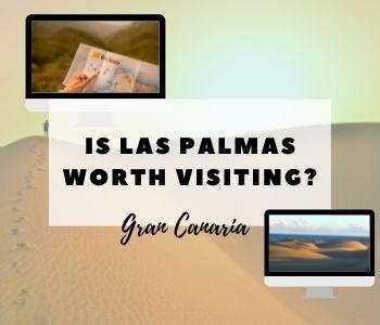 Is Las Palmas worth visiting