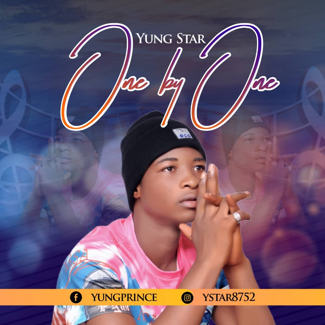 [Music] Yung star - One by One #Arewapublisize