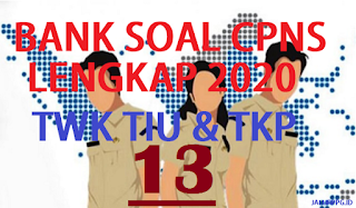 BANK SOAL CPNS TWK TIU TKP 13