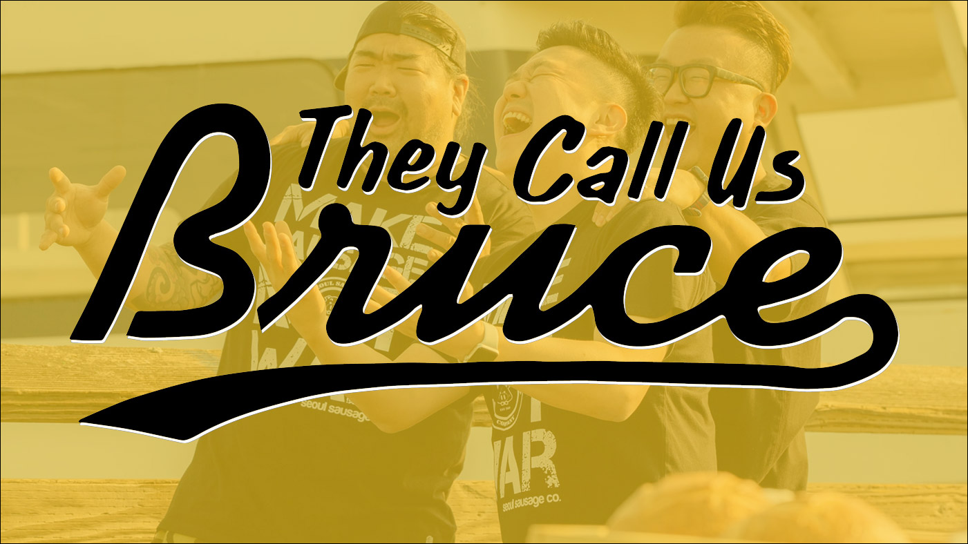 They Call Us Bruce 129: They Call Us Seoul Sausage