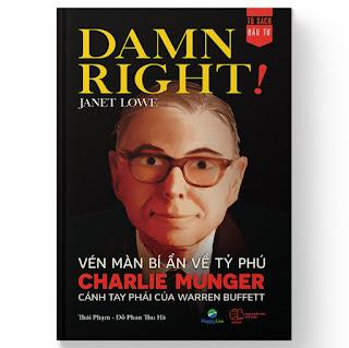 Damn Right! - Vén màn bí ẩn về tỷ phú Charlie Munger cánh tay phải của Warren Buffett ebook PDF-EPUB-AWZ3-PRC-MOBI