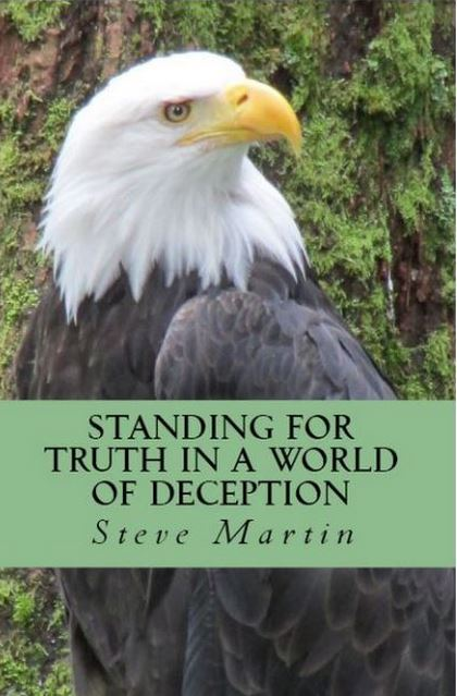 Standing For Truth in a World of Deception