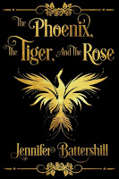 The Phoenix, the Tiger, and the Rose (Jennifer Battershill)