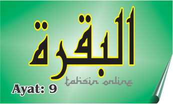 Tajwid Surat Al Baqarah Ayat 9 Lengkap Dengan Artinya