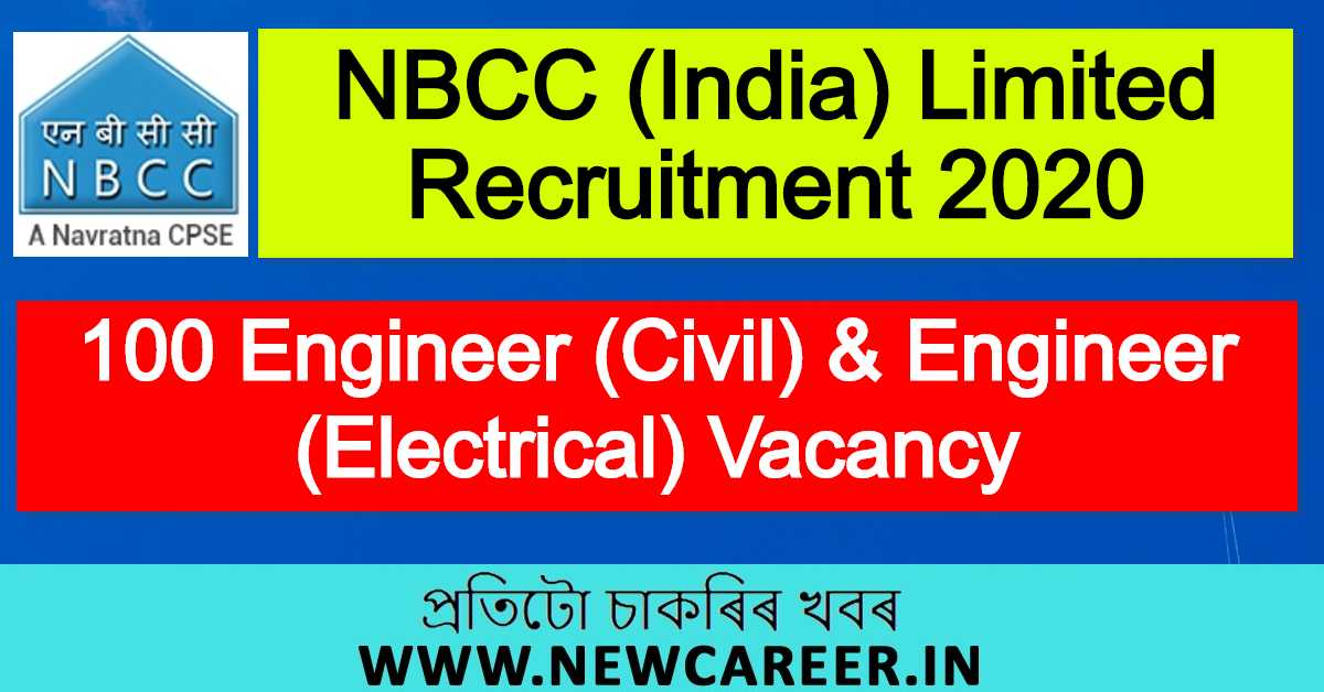 NBCC (India) Limited Recruitment 2020 : Apply For 100 Engineer (Civil) & Engineer (Electrical) Vacancy