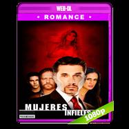 Mujeres Infieles 5 (2018) WEBRip 1080p Latino