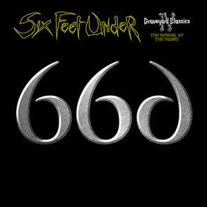 Six Feet Under - Graveyard Classics IV: The Number Of The Priest