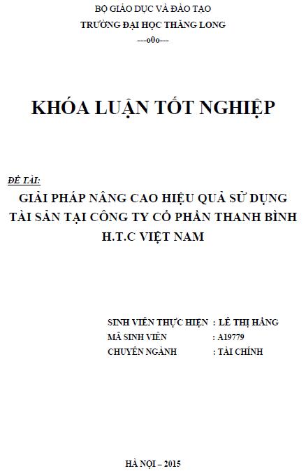 Giải pháp nhằm nâng cao hiệu quả sử dụng tài sản tại Công ty Cổ phần Thanh Bình H.T.C Việt Nam