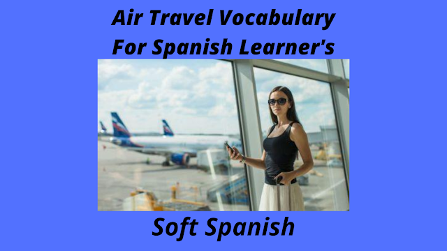 Spanish travel vocabulary