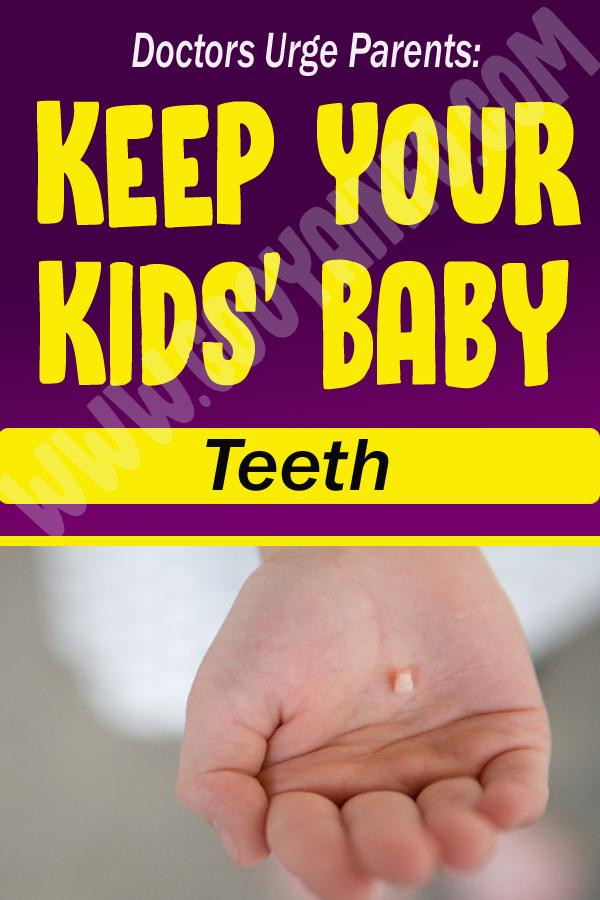 Doctors Urge Parents: Keep Your Kids' Baby Teeth