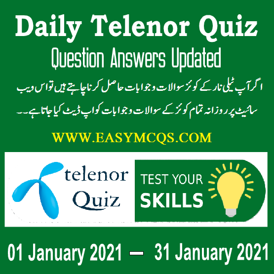Telenor Daily Quiz Question Answers Updated