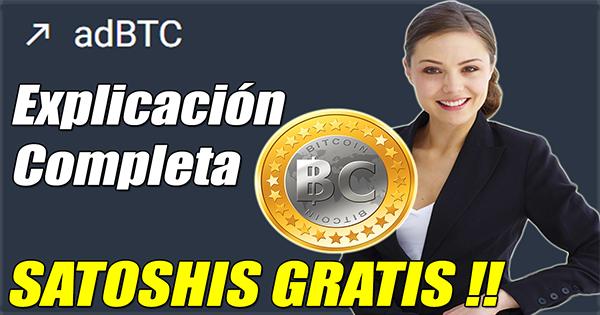 Gana Bitcoin totalmente Gratis con ADBTC+Prueba de pago