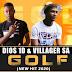 Dios 1D & Villager SA - Golf (2020) [Download]
