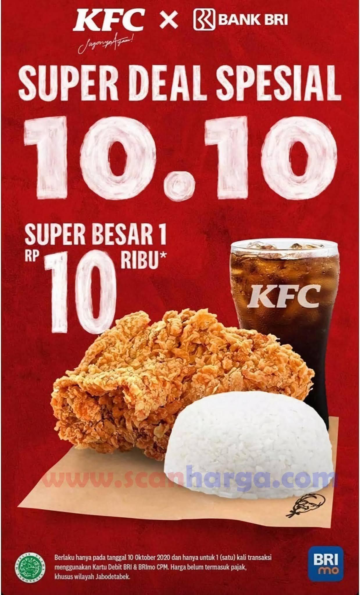 Promo KFC X Bank BRI 10.10 Paket Super Besar 1 Hanya Rp 10.000*