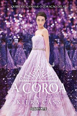 A Coroa, de Kiera Cass - Editora Seguinte