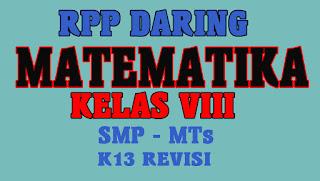 RPP Daring 1 Lembar Matematika Kelas VIII SMP/MTs Tahun 2020