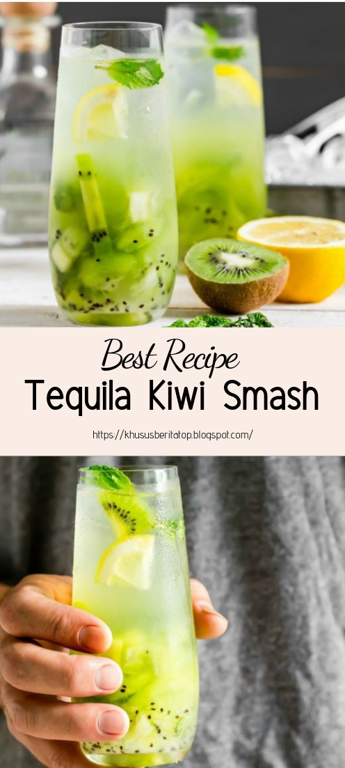 Tequila Kiwi Smash #healthydrink #easyrecipe #cocktail #smoothie