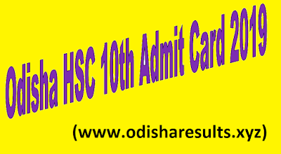 Odisha HSC 10th Admit Card 2019