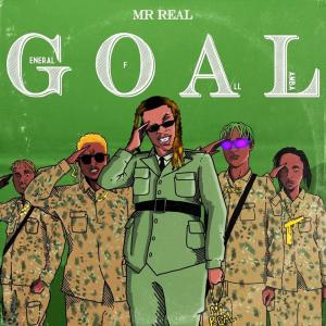 (ALBUM) Mr Real – G.O.A.L (General Of All Lamba) (Full Ep Download)