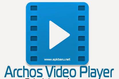 Download Archos Video Player v10.0.17 Apk