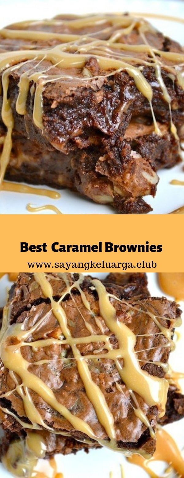 Best Caramel Brownies