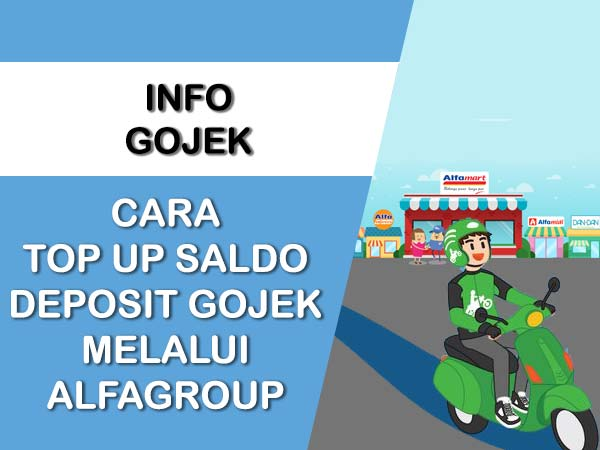 CARA TOP UP SALDO DEPOSIT GOJEK MELALUI ALFAGROUP