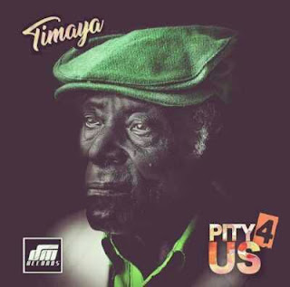 Timaya - Pity 4 Us.mp3