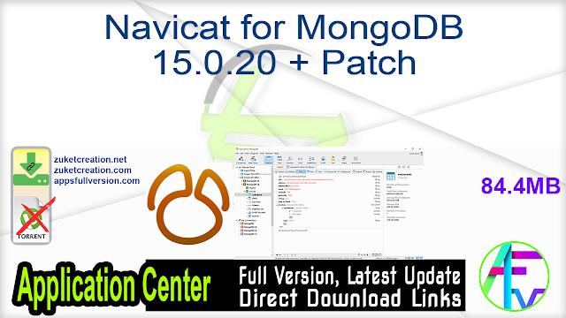 Navicat for MongoDB 15.0.20 + Patch