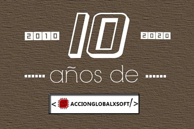 10 años de AccionGlobalXSoft