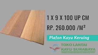 harga plafon kayu keruing