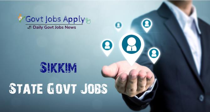 Sikkim Latest Govt Jobs