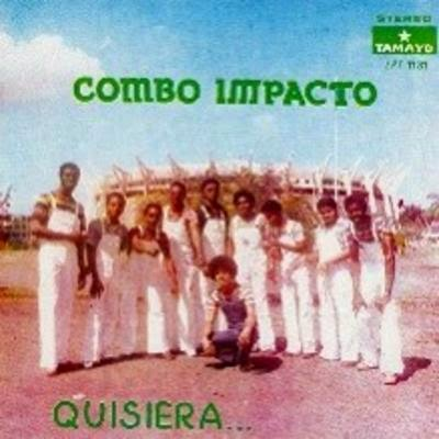 QUISIERA - COMBO IMPACTO (1974)