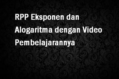 RPP Eksponen dan Alogaritma dengan Video Pembelajarannya